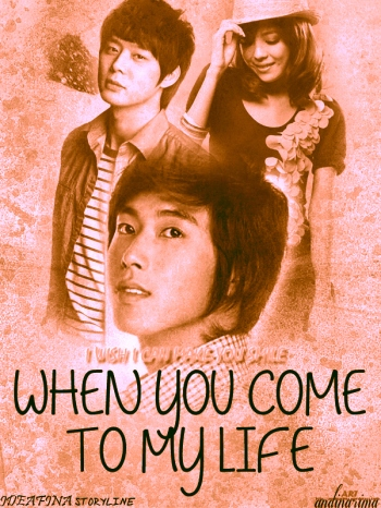 when you come to my life poster